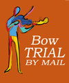 Bow Trial by Mail